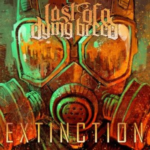 Last of a Dying Breed - Extinction cover art