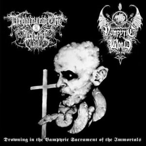 Drowning the Light - Drowning in the Vampyric Sacrament of the Immortals cover art