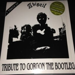 Abigail - Tribute to Gorgon the bootleg cover art