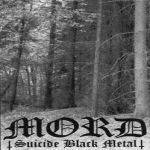 Mord - Suicide Black Metal cover art