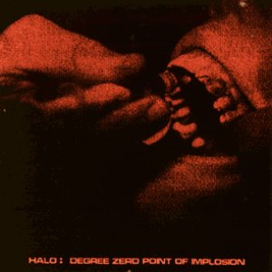 Halo - Degree Zero Point of Implosion cover art