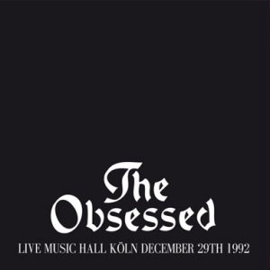 The Obsessed - Live Music Hall Köln December 29th 1992 cover art