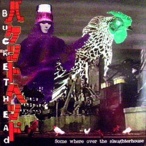 Buckethead - Somewhere over the Slaughterhouse cover art