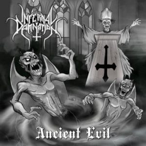 Infernal Damnation - Ancient Evil cover art