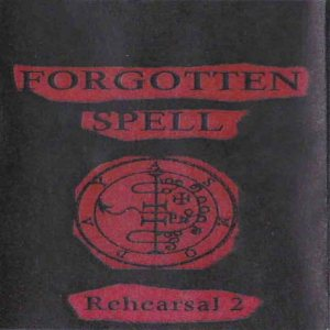 Forgotten Spell - Rehearsal 2 cover art