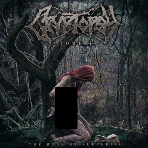 Cryptopsy - The Book of Suffering – Tome 1 cover art