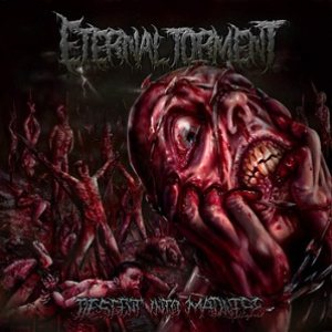 Eternal Torment - Descent into Madness cover art