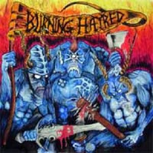 Burning Hatred - Burning Hatred cover art