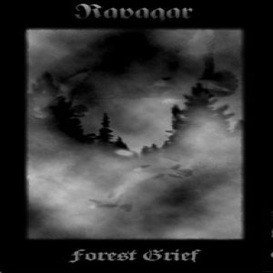 Ravagar - Forest Grief cover art