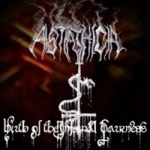 Astathica - Birth of the infernal darkness cover art