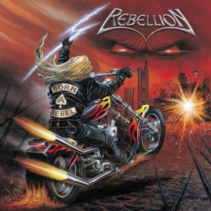 Rebellion - Born a Rebel cover art