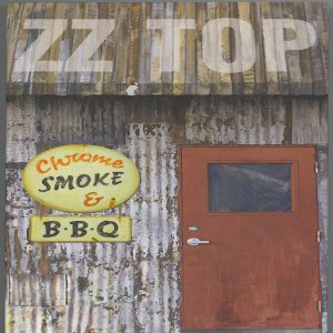 ZZ Top - Crome,Smoke and BBQ cover art