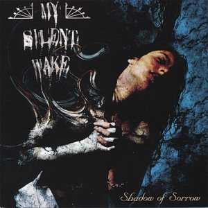 My Silent Wake - Shadow of Sorrow cover art