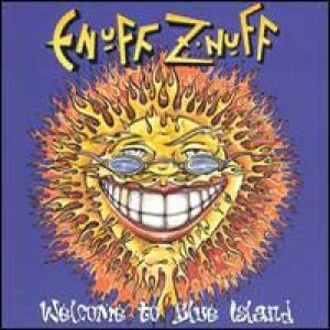 Enuff Z'nuff - Welcome to Blue Island cover art