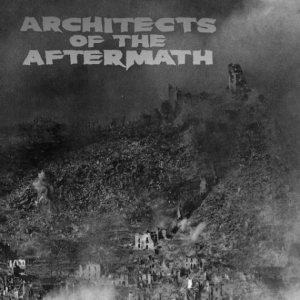 Architects of the Aftermath - Architects of the Aftermath cover art