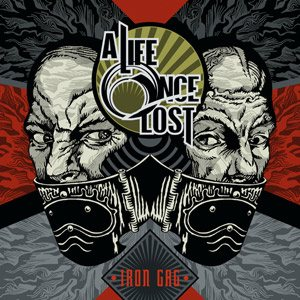 A Life Once Lost - Iron Gag cover art