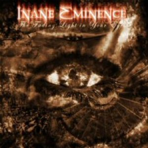 Inane Eminence - The Fading Light in Your Eyes cover art