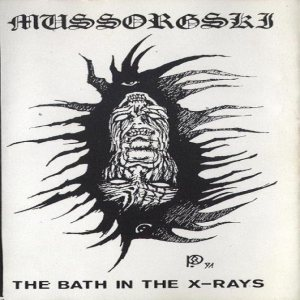 Mussorgski - The Bath in the X-Rays cover art
