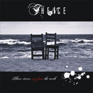 Thence - These Stones Cry from the Earth cover art