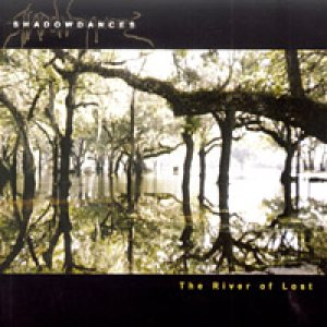 Shadowdances - The River of Lost cover art