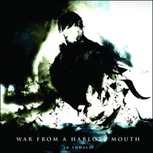 War From A Harlots Mouth - In Shoals cover art