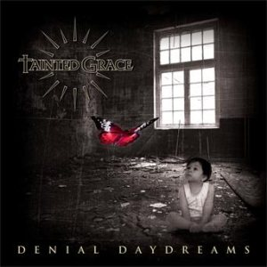 Tainted Grace - Denial Daydreams cover art