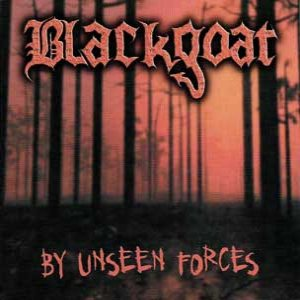 Blackgoat - By Unseen Forces cover art