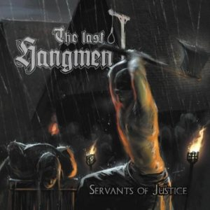 The Last Hangmen - Servants of Justice cover art