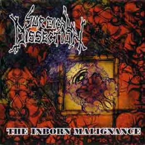 Surgical Dissection - The Inborn Malignance cover art