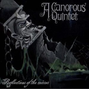 A Canorous Quintet - Reflections of the Mirror cover art
