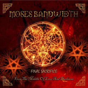 Moses Bandwidth - Final Sacrifice cover art