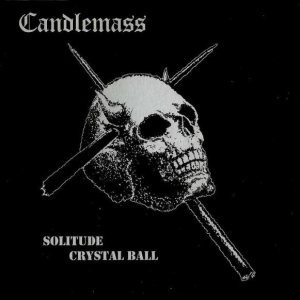 Candlemass - Solitude / Crystal Ball cover art