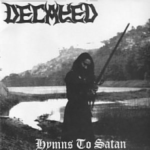 Decayed - Hymns to satan cover art