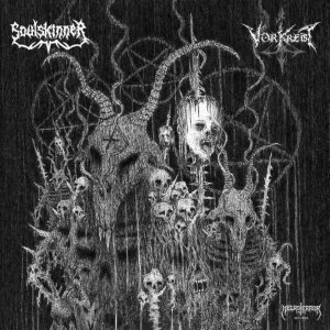 Vorkreist / Soulskinner - Soldiers of Satan's Wrath / in Attrition of a World Collapse cover art