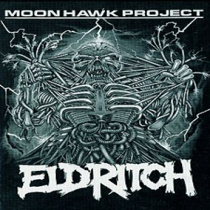 Eldritch - Moon Hawk Project cover art