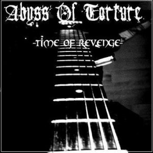 Abyss of Torture - Time of Revenge cover art