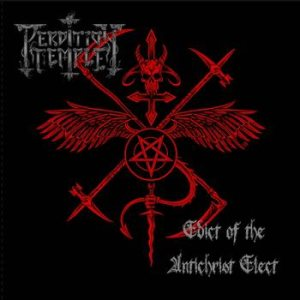 Perdition Temple - Edict of the Antichrist Elect cover art