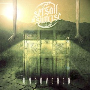 Set Sail At Sunrise - Uncovered cover art