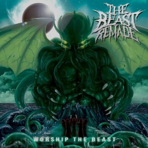 The Beast Remade - Worship the Beast cover art