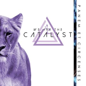 We Are the Catalyst - Panem Et Circenses cover art