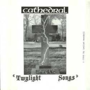 Cathedral - Twylight Songs cover art