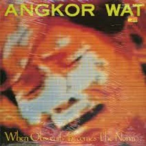 Angkor Wat - When Obscenity Becomes the Norm... Awake! cover art