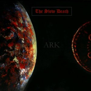 The Slow Death - Ark cover art