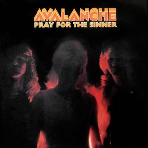 Avalanche - Pray for the Sinner cover art
