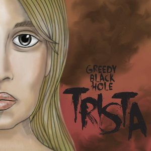 Greedy Black Hole - Trista cover art