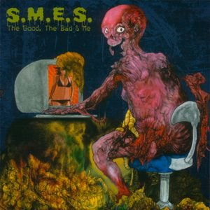 S.M.E.S. - The Good, the Bad & Me cover art