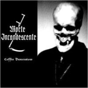Morte Incandescente - Coffin Desecrators cover art