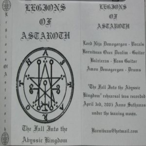 Legions of Astaroth - The Fall Into the Abyssic Kingdom rehearsal tape cover art