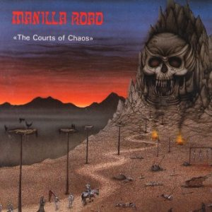 Manilla Road - The Courts of Chaos cover art