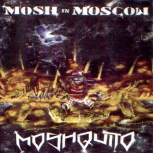 Moshquito - Mosh in Moscow cover art